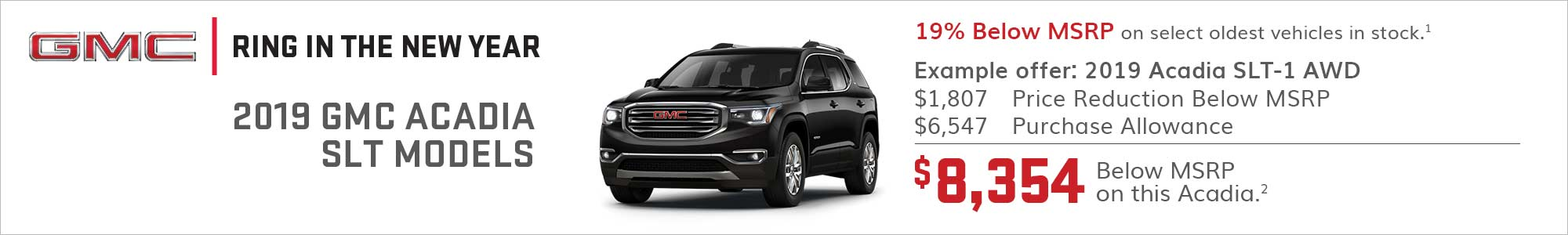 2019 GMC Acadia SLT models 19% below MSRP on select oldest vehicles in stock.